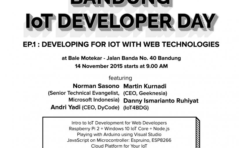 Bandung IoT Developer Day